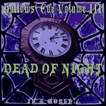 Hallows' Eve, Vol. 3: Dead of Night